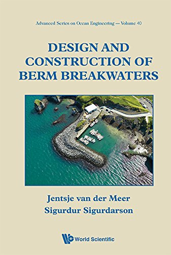 Design and Construction of Berm Breakwaters: 40 (Advanced Series on Ocean Engineering)