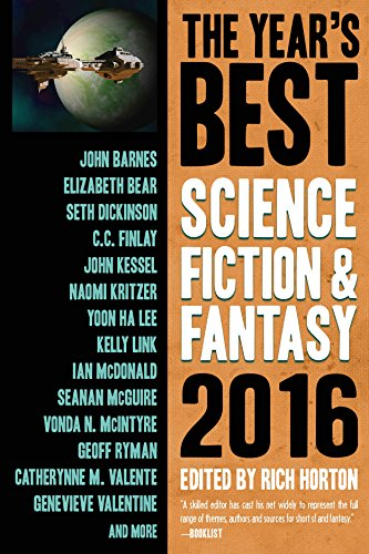 The Year's Best Science Fiction & Fantasy 2016 Edition: 8 (Year's Best Science Fiction and Fantasy)