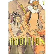 Audition, tome 1