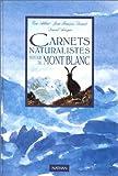 Image de Carnets naturaliste autour du Mont-Blanc