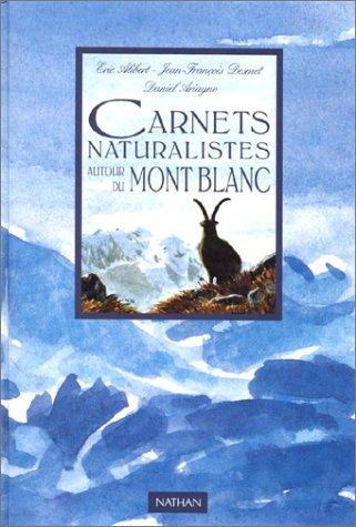 Carnets naturaliste autour du Mont-Blanc