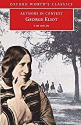 George Eliot (Authors in Context) (Oxford World's Classics) by Tim Dolin (2005-01-13)