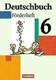 Deutschbuch - Fördermaterial - zu allen Ausgaben: 6. Schuljahr - Förderheft