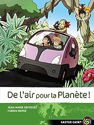 Les Sauvenature, Tome 7 : De l'air pour la Planète !