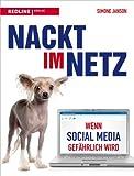 Image de Nackt im Netz: Wenn Social Media gefährlich wird
