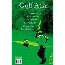 Golf-Atlas Süddänemark, Schleswig-Holstein, Mecklenburg-Vorpommern 2005