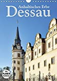 Dessau - Anhaltisches Erbe (Wandkalender 2018 DIN A4 hoch): Stadt, Parks, Bauhaus (Geburtstagskalender, 14 Seiten ) (CALVENDO Orte) [Kalender] [Apr 01, 2017] LianeM, k.A.