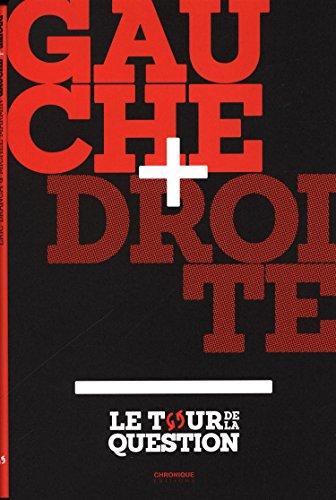 Gauche + Droite par From Chronique Editions