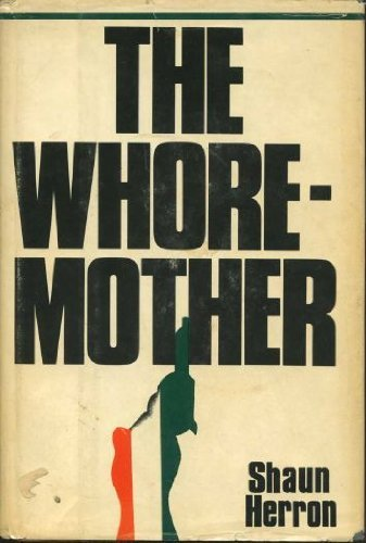 the-whore-mother-by-shaun-herron-1973-06-06