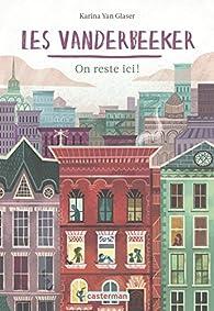 Les Vanderbeeker, tome 1 : On Reste Ici ! par Karina Yan Glaser