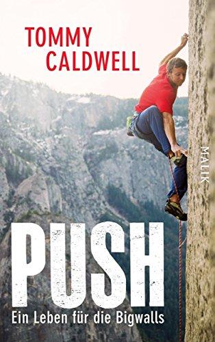 Push: Ein Leben für die Bigwalls (German Edition)