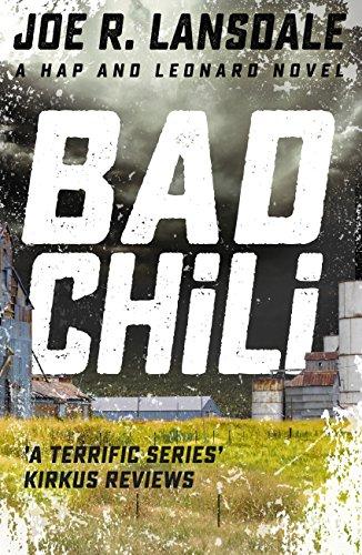 Bad Chili: Hap and Leonard Book 4 (Hap and Leonard Thrillers)