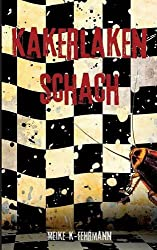 Kakerlaken-Schach: Thriller