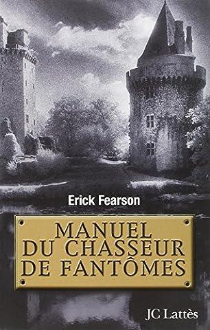 Chasseur De Fantomes - Manuel du chasseur de