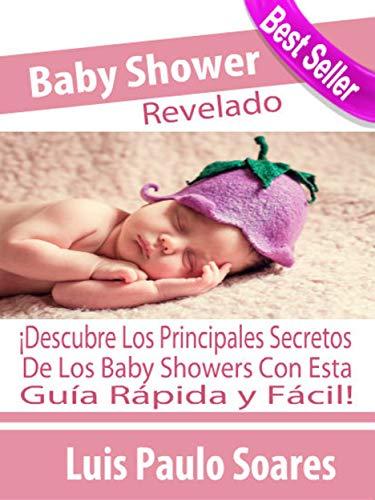 Baby Shower Revelado eBook: Luis Paulo Soares: Amazon.es: Tienda ...