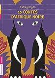 10 contes d afrique noire