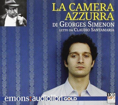 La camera azzurra letto da Claudio Santamaria. Audiolibro. CD Audio formato MP3. Ediz. integrale di Simenon, Georges (2013) Tapa blanda