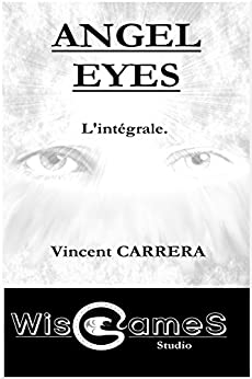Angel Eyes par [Carrera, Vincent]