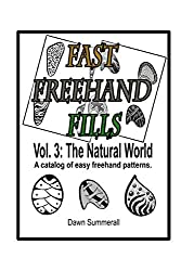 Fast Freehand Fills: Vol. 3 The Natural World (Volume 3) by Dawn Summerall (2013-11-19)