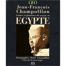 L'Egypte de Jean-François Champollion