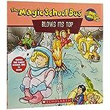 The Magic School Bus Blows Its Top: A Book about Volcanoes: Blows Its Top, The: A Book about Volcanoes (Magic School Bus Movie Tie-Ins)