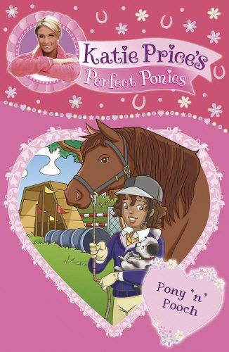 Katie Price\'s Perfect Ponies: Pony \'n\' Pooch: Book 8