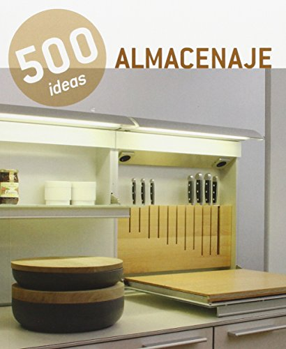 Almacenaje. 500 Ideas