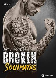 Broken soulmates, tome 2 par Amy Hopper