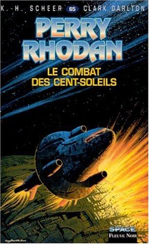 Perry Rhodan, tome 65 : Le Combat des cent soleils