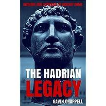 The Hadrian Legacy (On Hadrian's Secret Service Book 3)