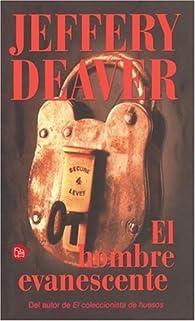 El hombre evanescente   by Jeffery Deaver par Jeffery Deaver