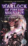 The Warlock of Firetop Mountain (Fighting Fantasy Gamebook 1)