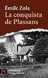 La conquista de Plassans / The conquest of Plassans