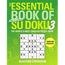 The Essential Book of Su Doku, Volume 3: Advanced: The World's Most Popular Puzzle Game