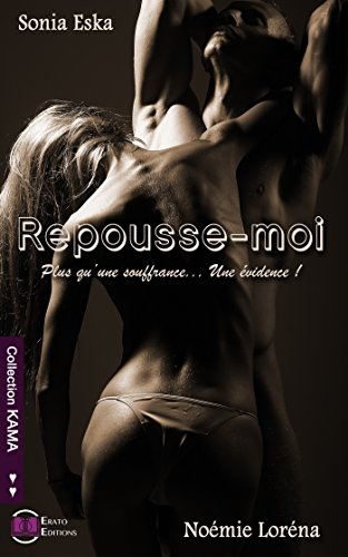 Repousse-Moi (Collection Kama) (French Edition)
