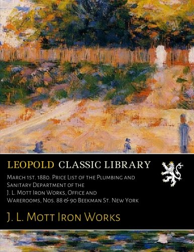 march-1st-1880-price-list-of-the-plumbing-and-sanitary-department-of-the-j-l-mott-iron-works-office-