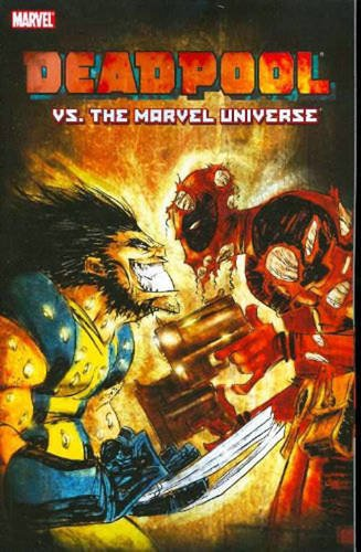 Deadpool Vs. The Marvel Universe TPB: Vol. 8 (Graphic Novel Pb)