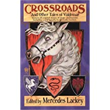 Crossroads and Other Tales of Valdemar (Valdemar Anthologies)