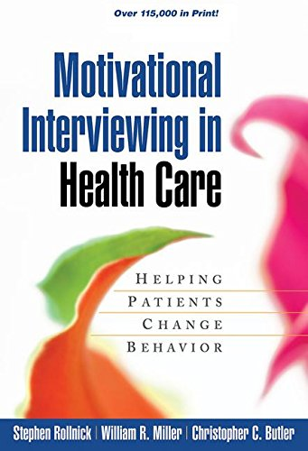 Motivational Interviewing in Health Care: Helping Patients Change Behavior (Applications of Motivational Interviewing) por Stephen Rollnick