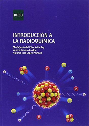Introducción a la radioquímica (GRADO) por María Jesús del Pilar ÁVILA REY
