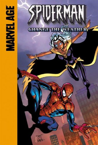 Spider-Man and Storm: Change The Weather (Spider-Man Team Up) por Todd Dezago