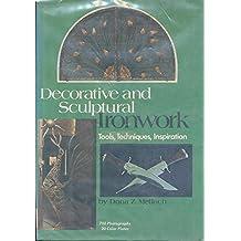 Decorative and Sculptural Ironwork