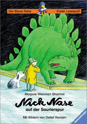 Nick Nase auf der Saurierspur (Der Blaue Rabe - Erster Lesespaß)