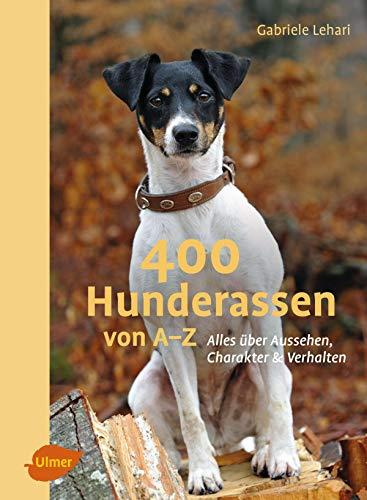 400 Hunderassen von A-Z: Alles über Aussehen, Charakter und Verhalten -
