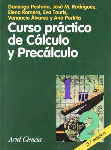 Curso práctico de Cálculo y Precálculo (Ariel Ciencias) por Venancio Álvarez