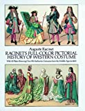 Full Colour Pictorial History of Western Costume