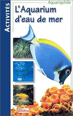 Aquariums d'eau de mer