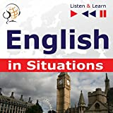 English in Situations - Listen and Learn to Speak: A Month in Brighton / Holiday Travels / Business English / Grammar Tenses
