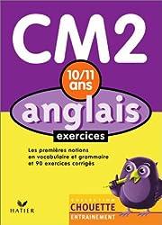 Chouette Entraînement : Anglais, CM2 - 10-11 ans (exercices + corrigés)