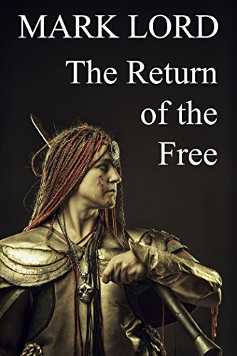 The Return of the Free (Epic Fantasy)